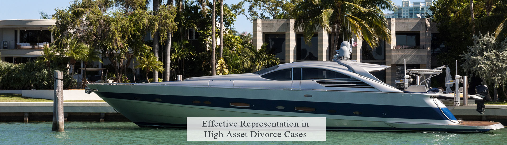 High Net Worth Florida Divorces